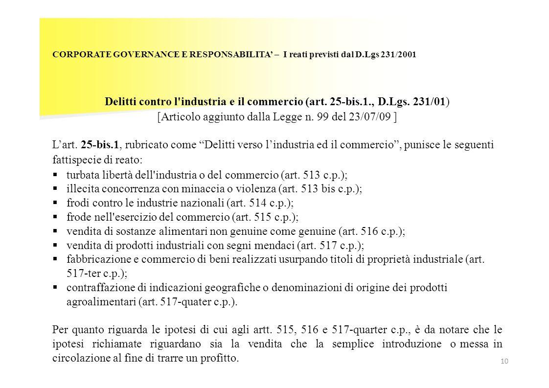 [Articolo aggiunto dalla Legge n. 99 del 23/07/09 ]